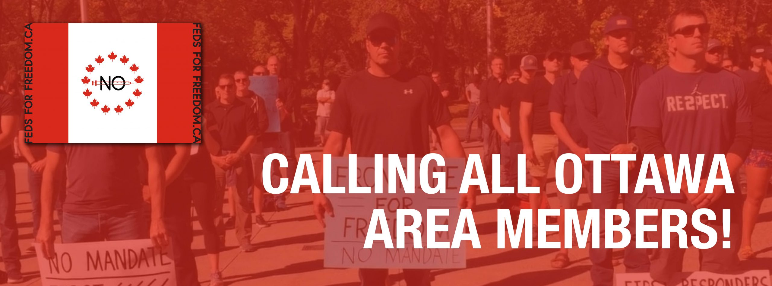 FedsForFreedom Is Calling On All Members In The Ottawa Area!